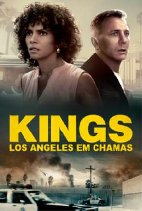 Kings - Los Angeles em Chamas - Full HD Filmes Torrent Download capa