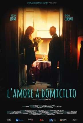 Lamore a domicilio - Legendado Filmes Torrent Download capa