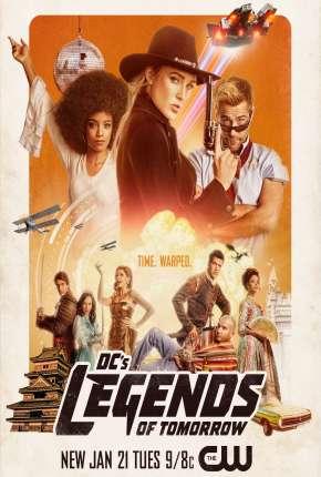 Legends of Tomorrow - Lendas do Amanhã 6ª Temporada Completa Legendada Séries Torrent Download capa