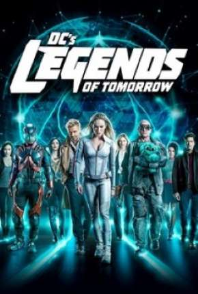 Lendas do Amanhã - Legends of Tomorrow 5ª Temporada Séries Torrent Download capa