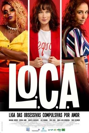 L.O.C.A. - Liga das Obsessivas Compulsivas por Amor Filmes Torrent Download capa