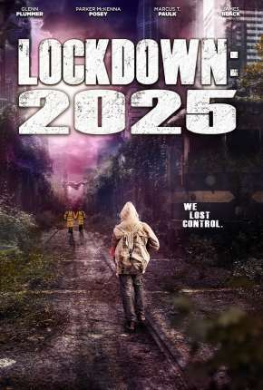 Lockdown 2025 - Legendado Filmes Torrent Download capa