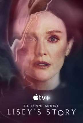 LOVE - A História de Lisey - 1ª Temporada Séries Torrent Download capa