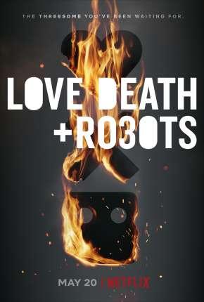 Love, Death e Robots - Amor, Morte e Robôs - 2ª Temporada Desenhos Torrent Download capa