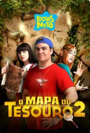 Luccas Neto em - O Mapa do Tesouro 2 Filmes Torrent Download capa