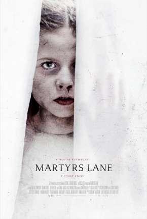 Martyrs Lane - Legendado Filmes Torrent Download capa