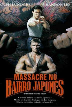 Massacre no Bairro Japonês - Showdown in Little Tokyo Filmes Torrent Download capa