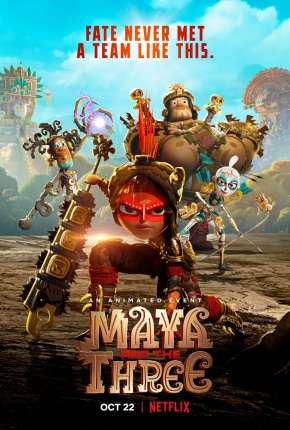 Maya e os 3 Guerreiros - 1ª Temporada Completa Desenhos Torrent Download capa