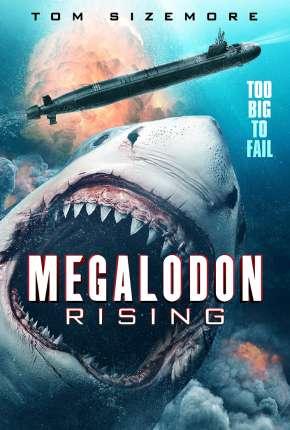 Megalodon Rising - Legendado Filmes Torrent Download capa
