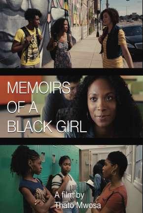 Memoirs of a Black Girl - Legendado Filmes Torrent Download capa