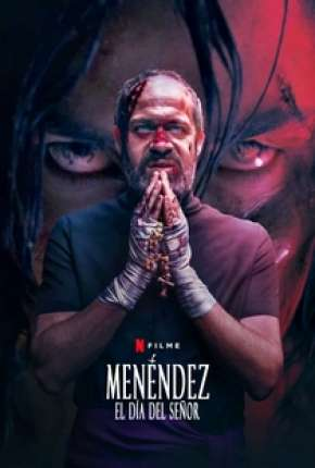 Menéndez - El día del Señor - Legendado Filmes Torrent Download capa