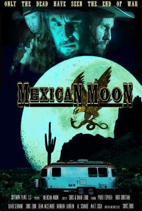 Mexican Moon - Legendado Filmes Torrent Download capa