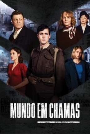 Mundo em Chamas - 1ª Temporada Completa Séries Torrent Download capa