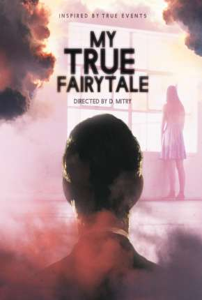 My True Fairytale - Legendado Filmes Torrent Download capa