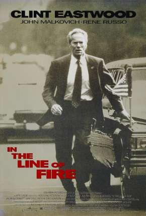 Na Linha De Fogo - In the Line of Fire Filmes Torrent Download capa