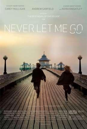 Não Me Abandone Jamais - Never Let Me Go Filmes Torrent Download capa