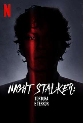 Night Stalker - Tortura e Terror Séries Torrent Download capa