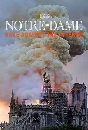 Notre Dame - A Corrida Contra o Fogo - Legendado Filmes Torrent Download capa