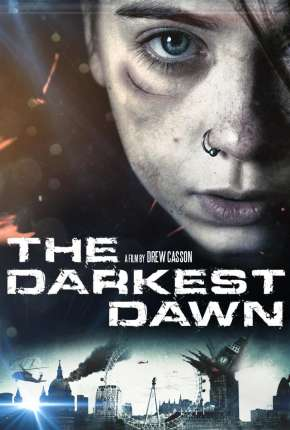 O Amanhecer Mais Escuro - The Darkest Dawn Filmes Torrent Download capa