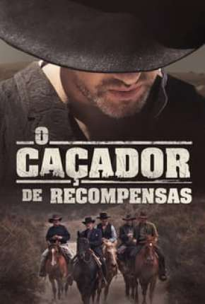 O Caçador de Recompensas Filmes Torrent Download capa