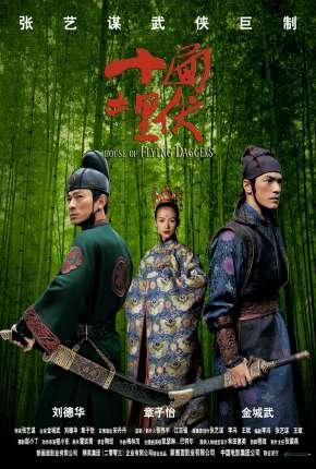 O Clã das Adagas Voadoras - Shi mian mai fu Filmes Torrent Download capa