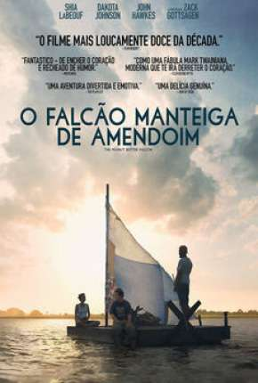 O Falcão Manteiga de Amendoim Filmes Torrent Download capa
