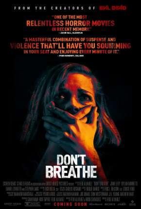O Homem nas Trevas - Dont Breathe Filmes Torrent Download capa