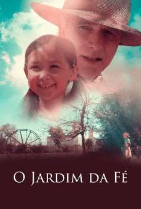 O Jardim da Fé Filmes Torrent Download capa