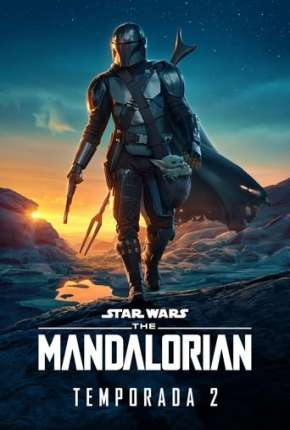 O Mandaloriano - The Mandalorian Star Wars - 2ª Temporada Séries Torrent Download capa