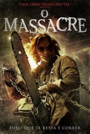 O Massacre Filmes Torrent Download capa