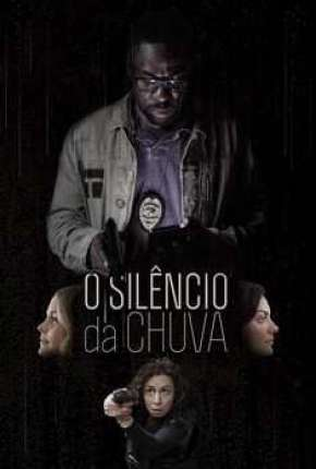 O Silêncio da Chuva Filmes Torrent Download capa