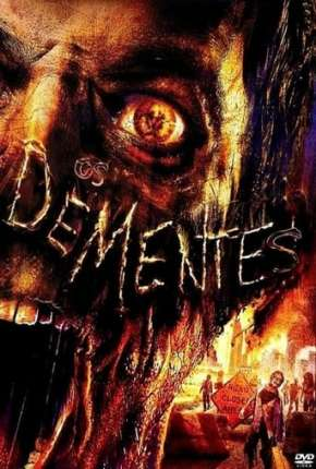 Os Dementes - The Demented Filmes Torrent Download capa