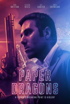 Paper Dragons - Legendado Filmes Torrent Download capa