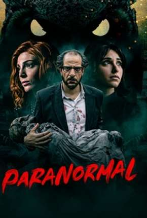 Paranormal - 1ª Temporada Completa Séries Torrent Download capa