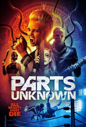 Parts Unknown - Legendado Filmes Torrent Download capa