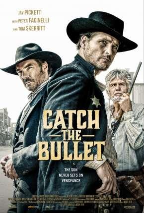 Pegue a Bala Filmes Torrent Download capa