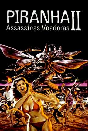 Piranhas 2 - Assassinas Voadoras Filmes Torrent Download capa