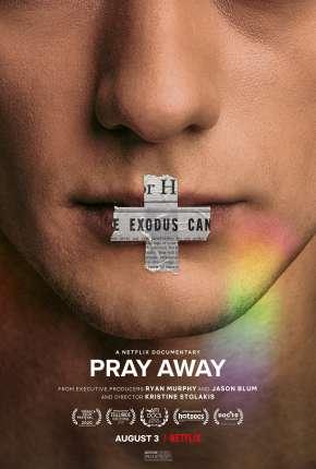 Pray Away - Legendado Filmes Torrent Download capa