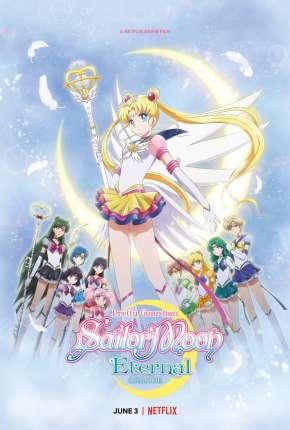 Pretty Guardian Sailor Moon Eternal - O Filme Filmes Torrent Download capa