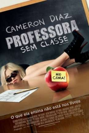 Professora Sem Classe - Sem Cortes Filmes Torrent Download capa