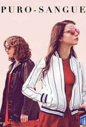 Puro-Sangue - Thoroughbreds Filmes Torrent Download capa