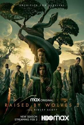 Raised by Wolves - 1ª Temporada Legendada Séries Torrent Download capa