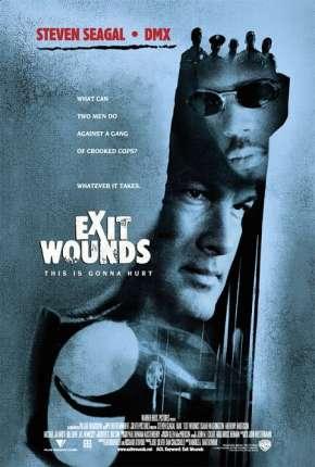 Rede de Corrupção - Exit Wounds Filmes Torrent Download capa