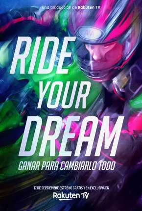 Ride Your Dream - Legendado Filmes Torrent Download capa