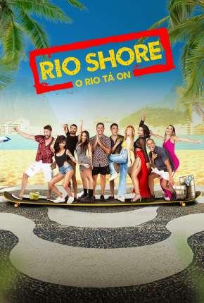 Rio Shore - 1ª Temporada Séries Torrent Download capa