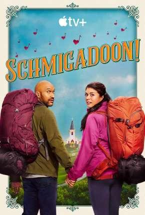 Schmigadoon! - 1ª Temporada Séries Torrent Download capa