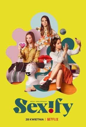 Sexify - 1ª Temporada Completa Séries Torrent Download capa