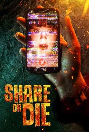 Share or Die - Legendado Filmes Torrent Download capa