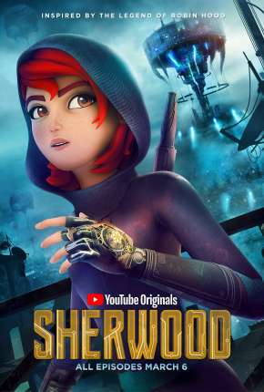 Sherwood - 1ª Temporada Completa - Legendado Desenhos Torrent Download capa