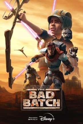Star Wars - The Bad Batch - 1ª Temporada Desenhos Torrent Download capa